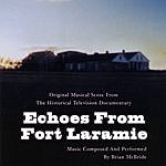 Brian McBride Echoes From Fort Laramie