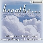 Breathe Relaxation, Meditation, Yoga, Massage Therapy And Healing Music