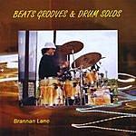 Brannan Lane Beats Grooves & Drum Solos