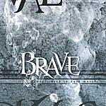 Brave Waist Deep In Dark Waters