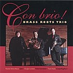 Brass Roots Con Brio!