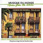 Corou De Berra Chant Polyphonique Des Alpes Méridionales