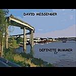 David Messenger Definite Bummer - Ep