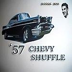 Boogie Man '57 Chevy Shuffle (Single)