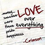 Crimson Love Over Everything