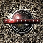 Watershed A Million Faces