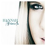 Hannah I Believe In You (Remixes Part One)