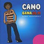 Cano Bana 20.11
