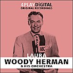 Woody Herman & His Orchestra Laura - 4 Track Ep