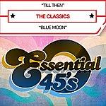 The Classics Till Then (Digital 45)