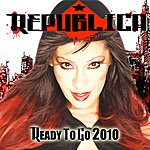Republica Ready To Go 2010 (2-Track Single)
