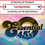 The Five Satins In The Still Of The Night (Digital 45)
