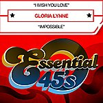 Gloria Lynne I Wish You Love (Digital 45)