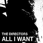 Directors All I Want