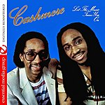 Cashmere Let The Music Turn You On (Digitally Remastered)