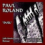Paul Roland Duel