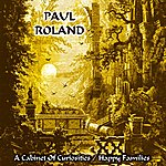 Paul Roland A Cabinet Of Curiosities / Happy Families