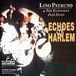 Lino Patruno Echoes Of Harlem