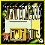 Sugar Bear Half Nuts