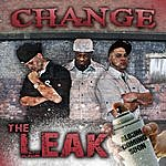 Change The Leak