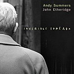 Andy Summers Invisible Threads