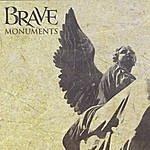 Brave Monuments