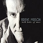 Brent Mason Both Kinds Of Music