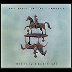 Michael Occhipinti The Sicilian Jazz Project