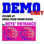Boys' Entrance Democrat, Vol. 1 - Songs From Tunnelvision