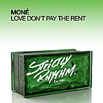 Moné Love Don't Pay The Rent (4-Track Maxi-Single)