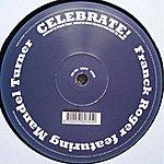 Franck Roger Celebrate Feat. Mandel Turner (3-Track Maxi-Single)