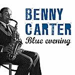 Benny Carter Blue Evening