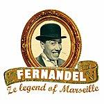 Fernandel Ze Legend Of Marseille