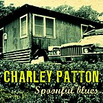Charley Patton Spoonful Blues