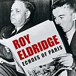 Roy Eldridge Echoes Of Paris