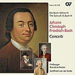 Gottfried Von Der Goltz The Sons Of Bach, Vol. 3: Concerti
