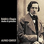 Alfred Cortot Études And Preludes