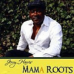Jerry Harris Mama Roots