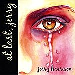 Jerry Harrison At Last Jerry