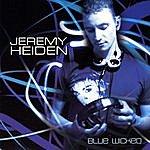 Jeremy Heiden Blue Wicked