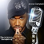 Jesse Campbell Sessions: A Musical Compilation Of Songs