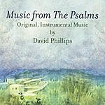 David Phillips Music From The Psalms