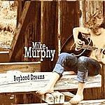 Mike Murphy Boyhood Dreams