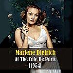 Marlene Dietrich Marlene Dietrich At The Cafe De Paris - Live Recording 1954