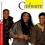 Cashmere Cashmere (Digitally Remastered)
