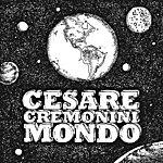 Cesare Cremonini Mondo (Single)