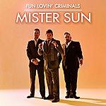 Fun Lovin' Criminals Mister Sun (3-Track Maxi-Single)