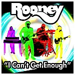 Rooney I Can't Get Enough (Single)