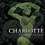Charlotte Medusa Groove