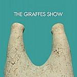The Giraffes The Giraffes Show 07.25.09